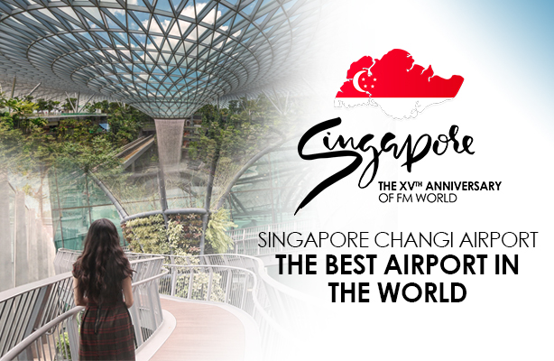 The best airport in the world – Singapore Changi Airport